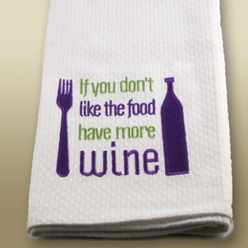 Towel Have More wine!