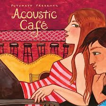 Putumayo Acoustic Cafe