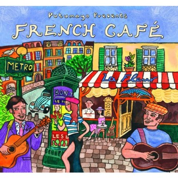 Putumayo French Cafe CD