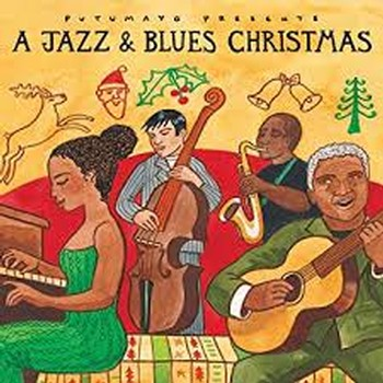 Putumayo A Jazz & Blues Christmas