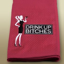 Towel Drink Up Bitches