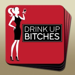 Wine Humour Coaster - Drink Up Bitches Image